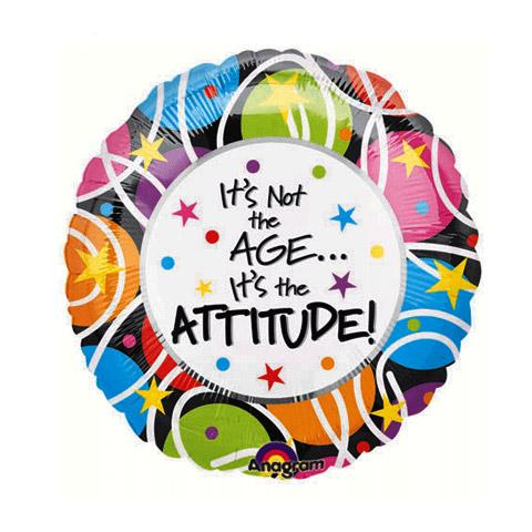 It's not the Age it's the Attitude! 18 inch Foil Balloon (1)